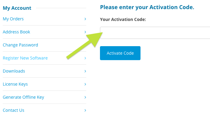 Please enter your Activation Code in the box under My Account - Register New Software