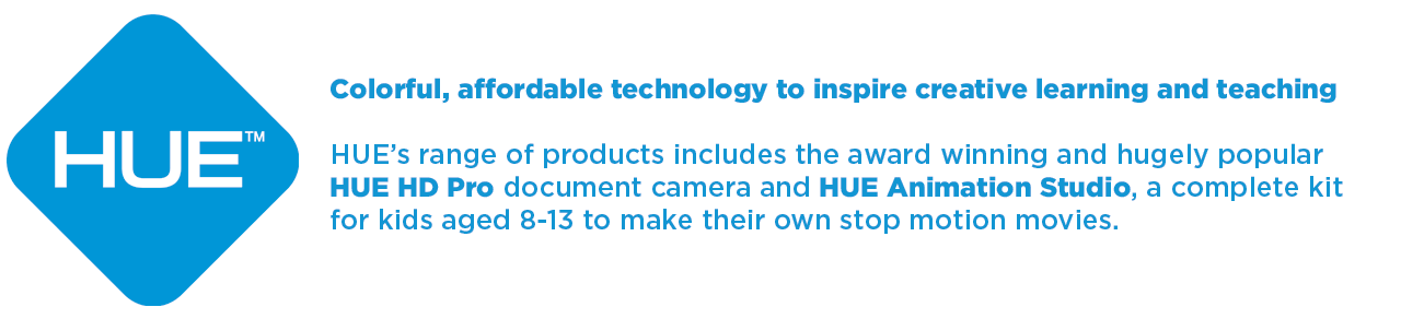 HUE: Colorful, affordable technology to inspire creative learning and teaching